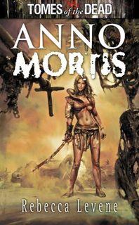 Anno Mortis - Rebecca Levene