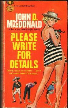 Please Write for Details - John D MacDonald