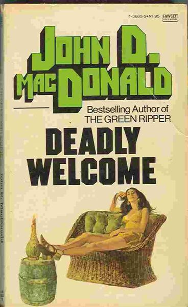 Deadly Welcome - John D MacDonald