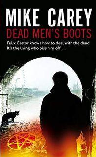 Mike Carey Dead Men's Boots