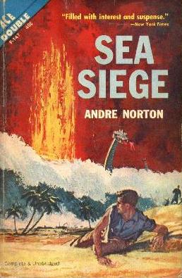 Sea Siege by Andre Norton