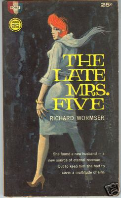 The Late Mrs. Five