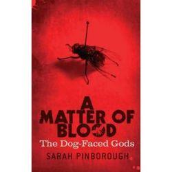 A Matter Of Blood (Dog-faced Gods Trilogy)