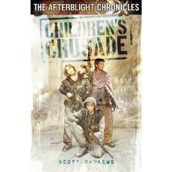 Afterblight Chronicles: Childrens Crusade
