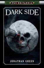 Pax Brittania: Dark Side (Pax Britannia)