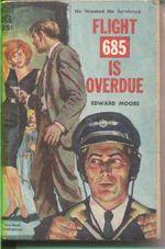 Flight 685 is Overdue