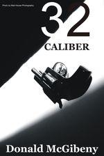 32 Caliber