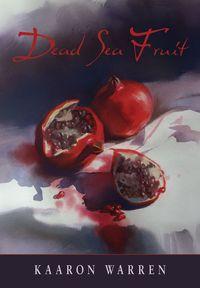 Dead Sea Fruit