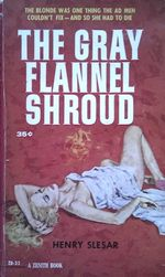 The Gray Flannel Shroud