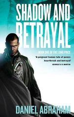 Shadow and Betrayal
