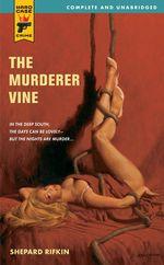The Murderer Vine