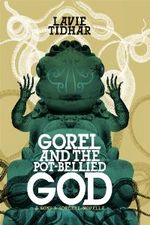 Gorel-and-the-pot-bellied-god