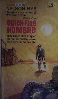 Quick Fire Hombre