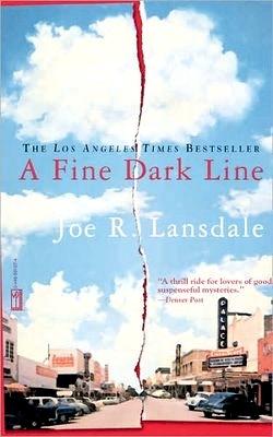 Joe Lansdale A Fine Dark Line