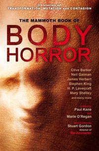 Mammoth Book of Body Horror
