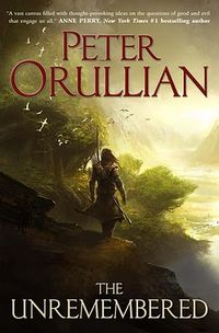 The Unremembered by Orullian