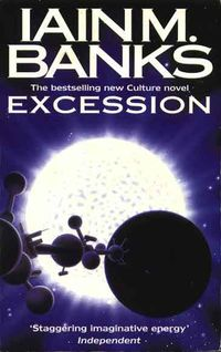 Iain M Banks Excession