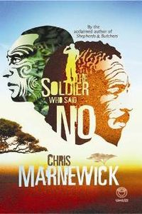 The Soldier Who Said Now