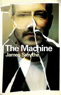 The machine james smythe