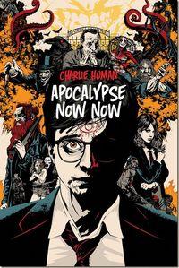 Human-ApocalypseNowNow