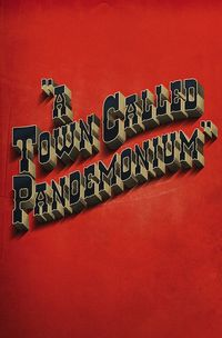 Cover - town called pandemonium