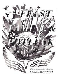 Feast-famine-potluck