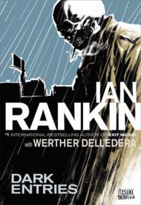 Dark Entries Ian Rankin Rebus Constantine DC Vertigo