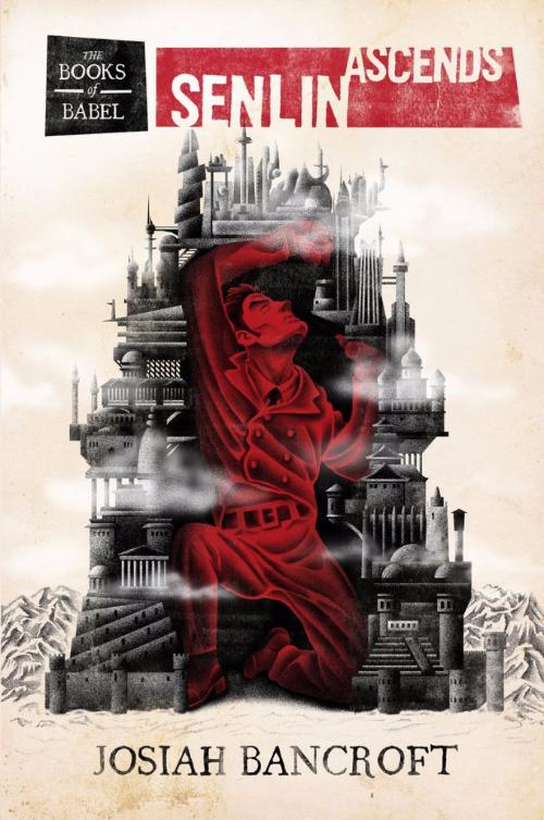 Josiah Bancroft's Senlin Ascends (2013)