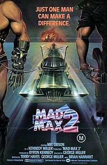 Films of High Adventure: Mad Max 2 AKA The Road Warrior
