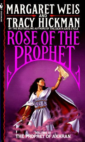 The Rose of the Prophet by Margaret Weis and Tracy Hickman